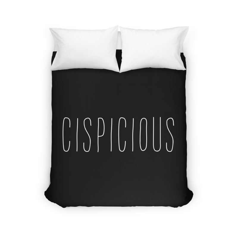 CISPICIOUS Home Duvet by uppercaseCHASE1