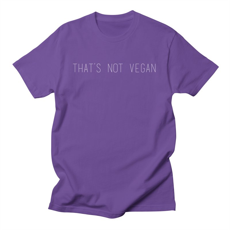 That's Not Vegan Women's T-Shirt by uppercaseCHASE1