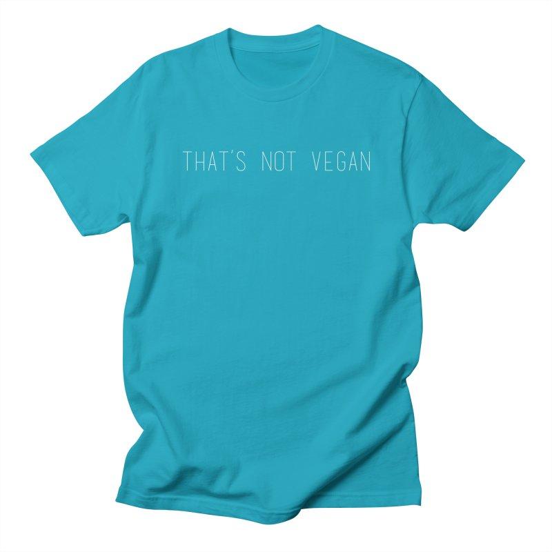 That's Not Vegan Men's Regular T-Shirt by uppercaseCHASE1