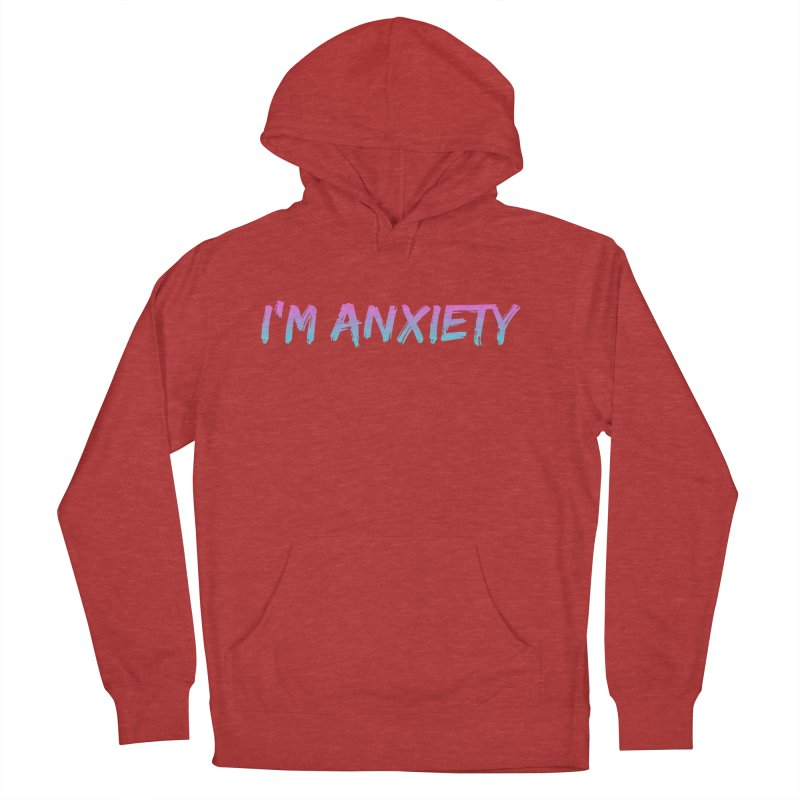I'M ANXIETY (TRAN) Men's French Terry Pullover Hoody by uppercaseCHASE1