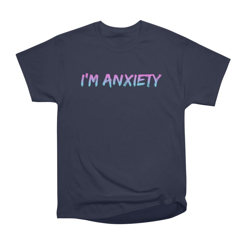 I'M ANXIETY (TRAN) Men's Heavyweight T-Shirt by uppercaseCHASE1