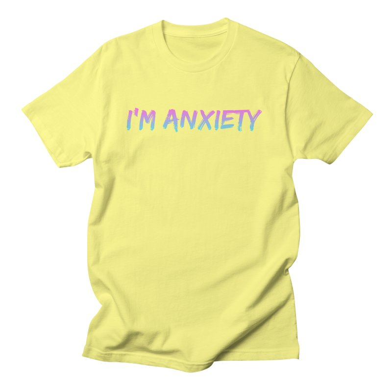 I'M ANXIETY (TRAN) Women's Regular Unisex T-Shirt by uppercaseCHASE1