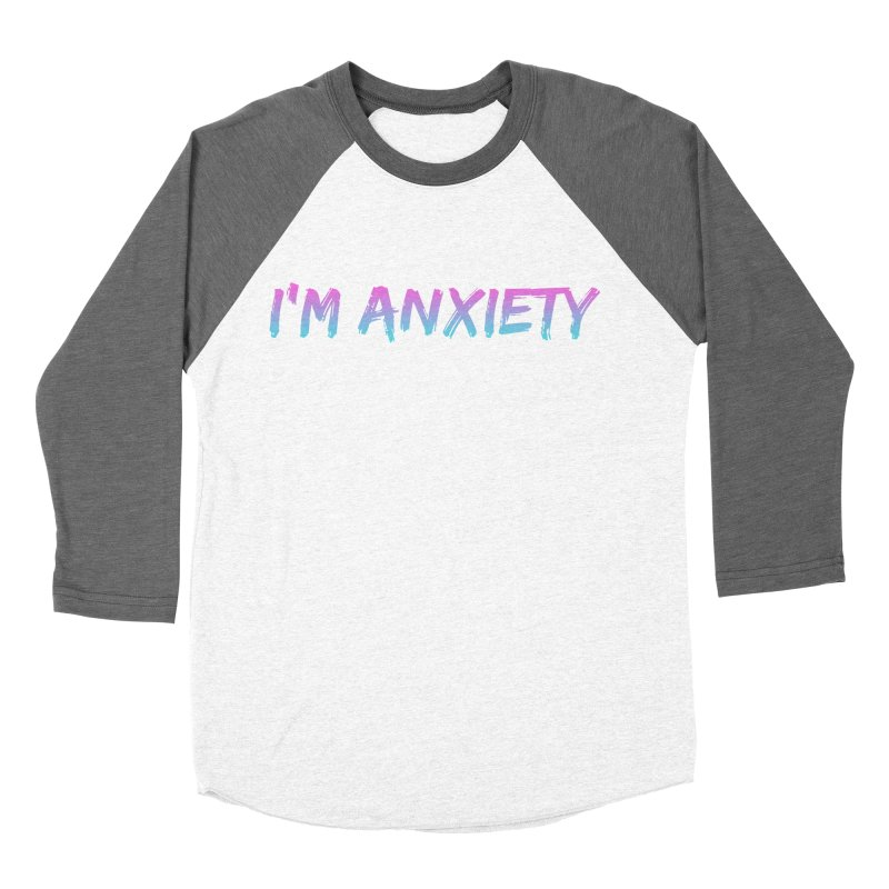 I'M ANXIETY (TRAN) Women's Baseball Triblend Longsleeve T-Shirt by uppercaseCHASE1