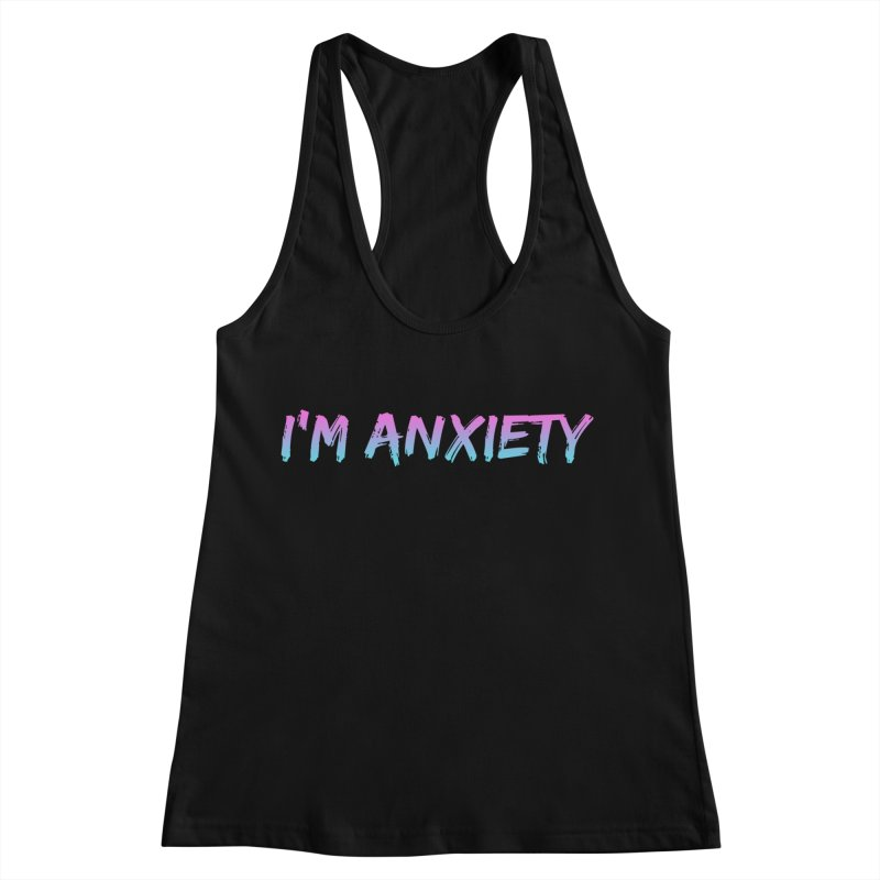 I'M ANXIETY (TRAN) Women's Racerback Tank by uppercaseCHASE1