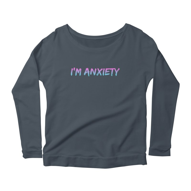 I'M ANXIETY (TRAN) Women's Scoop Neck Longsleeve T-Shirt by uppercaseCHASE1