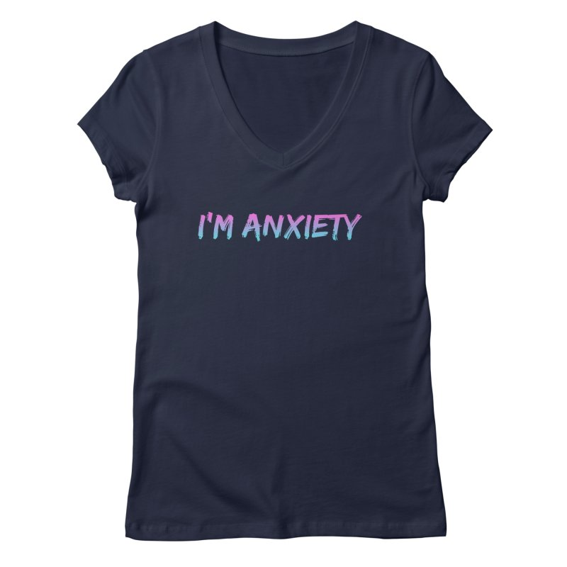 I'M ANXIETY (TRAN) Women's Regular V-Neck by uppercaseCHASE1