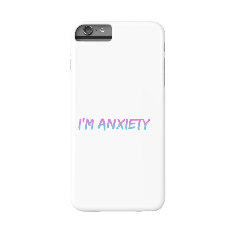 I'M ANXIETY (TRAN) Accessories Phone Case by uppercaseCHASE1
