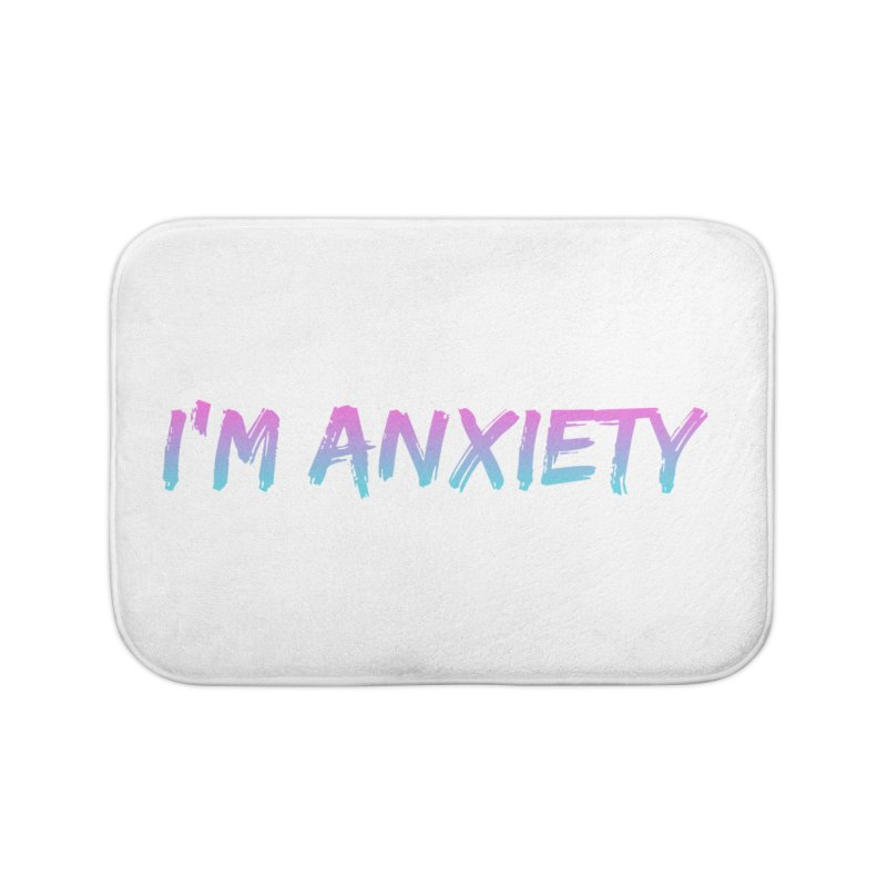 I'M ANXIETY (TRAN) Home Bath Mat by uppercaseCHASE1