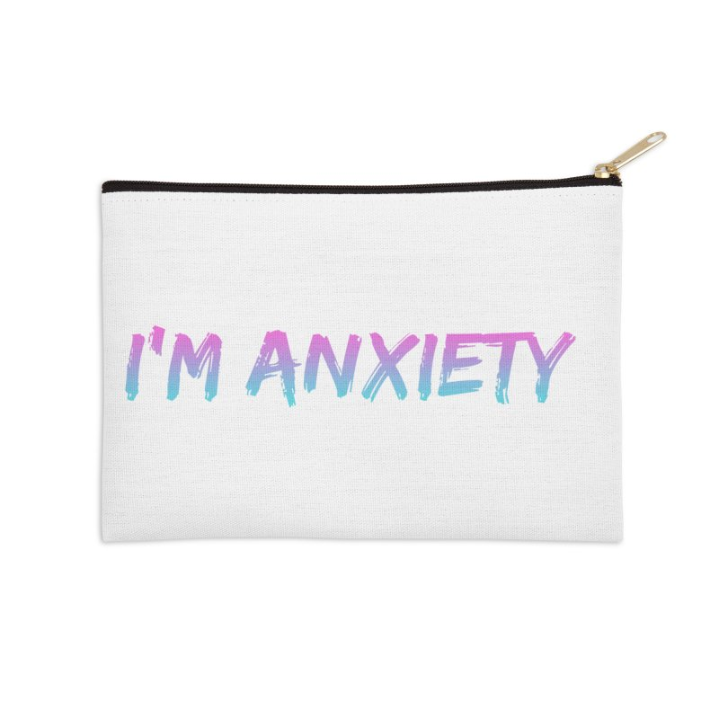 I'M ANXIETY (TRAN) Accessories Zip Pouch by uppercaseCHASE1