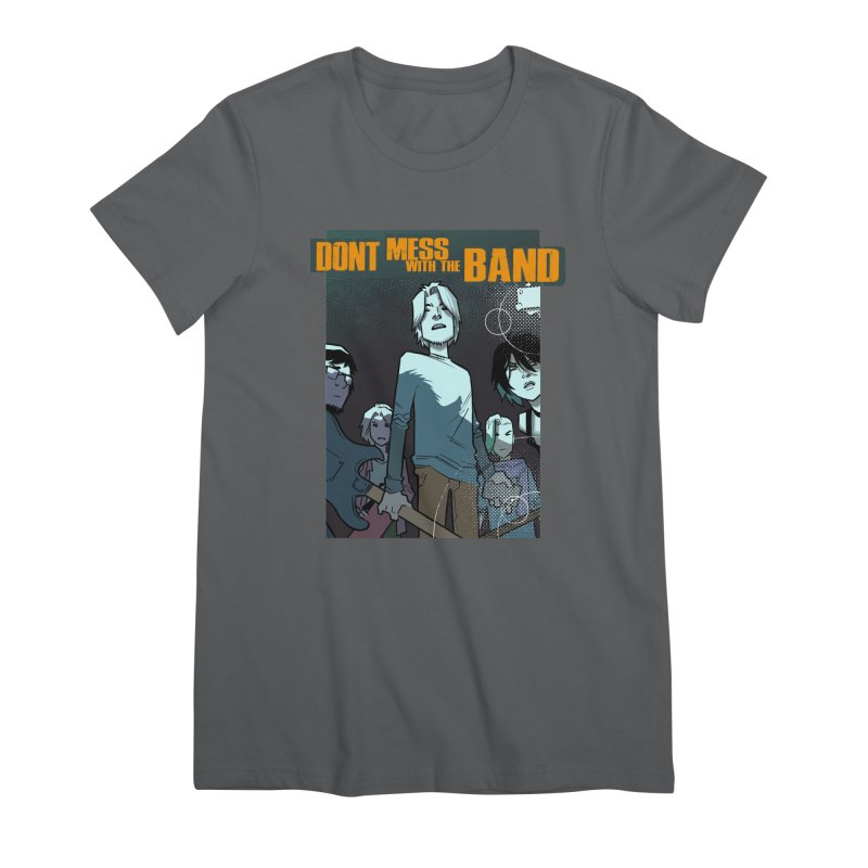Don't Mess with the Band Women's T-Shirt by Urban Animal Store