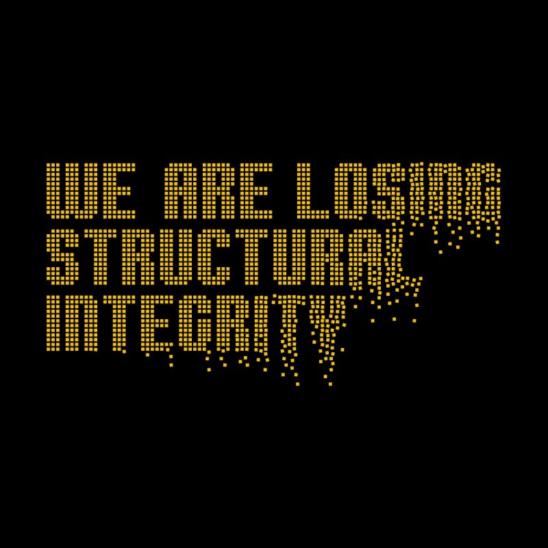We are losing structural integrity Accessories Bag by Urban Prey's Artist Shop