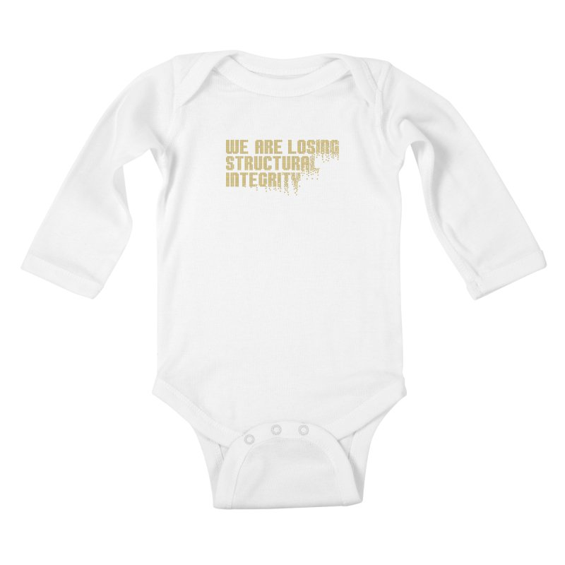 We are losing structural integrity Kids Baby Longsleeve Bodysuit by Urban Prey's Artist Shop