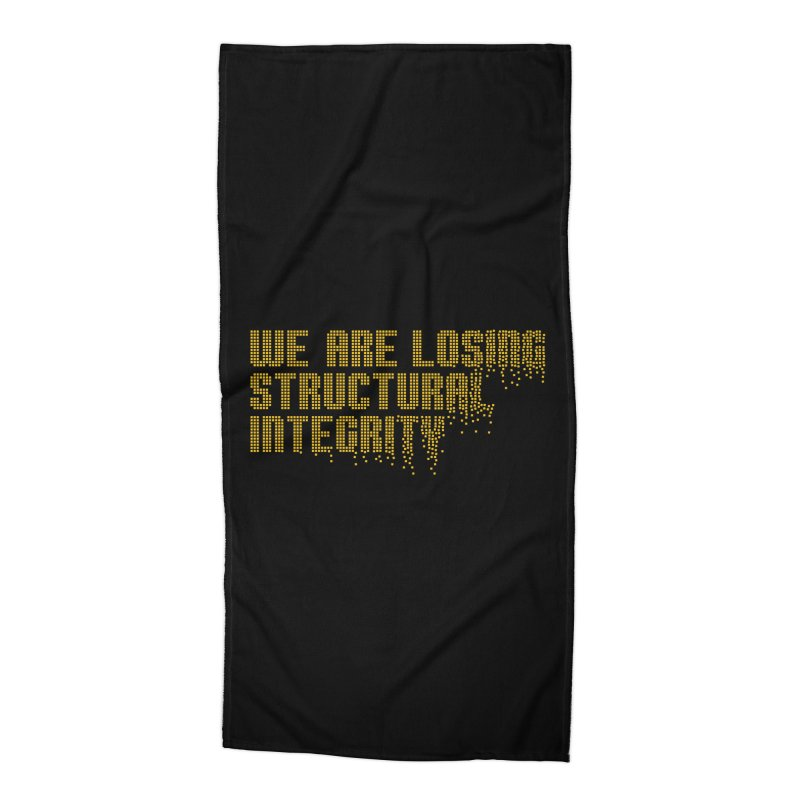 We are losing structural integrity Accessories Beach Towel by Urban Prey's Artist Shop