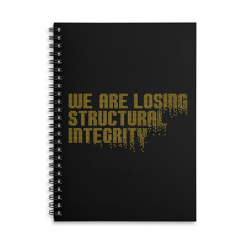 We are losing structural integrity Accessories Lined Spiral Notebook by Urban Prey's Artist Shop