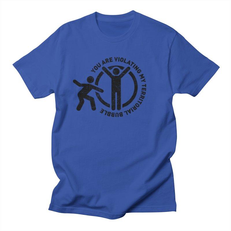 You are violating my territorial bubble Men's Regular T-Shirt by Urban Prey's Artist Shop