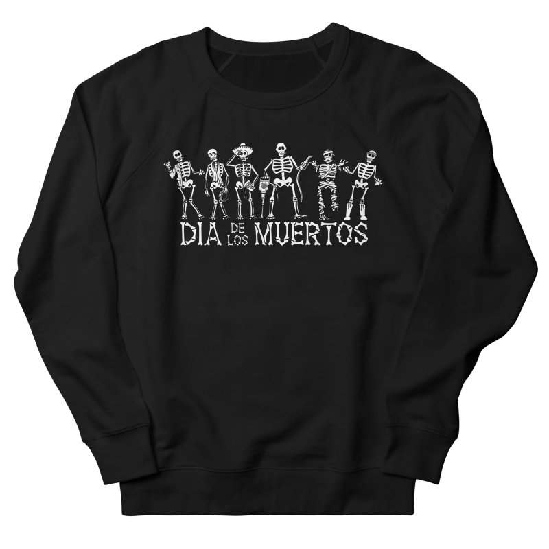 Dia de los Muertos Women's French Terry Sweatshirt by Urban Prey's Artist Shop