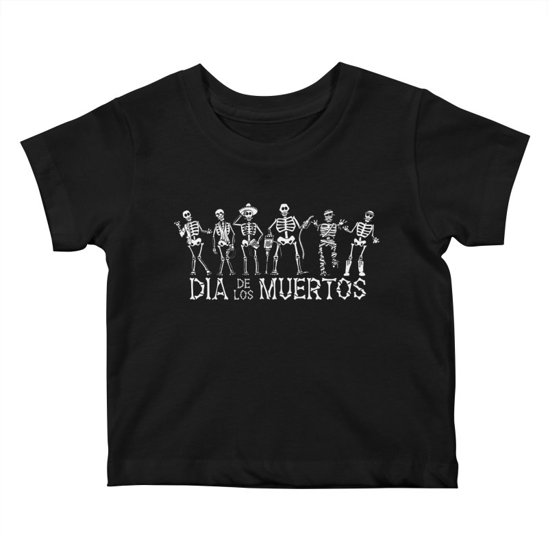 Dia de los Muertos Kids Baby T-Shirt by Urban Prey's Artist Shop