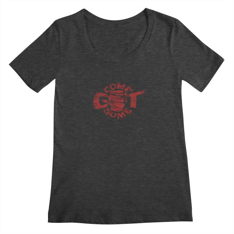 Come get some - red Women's Scoopneck by Urban Prey's Artist Shop