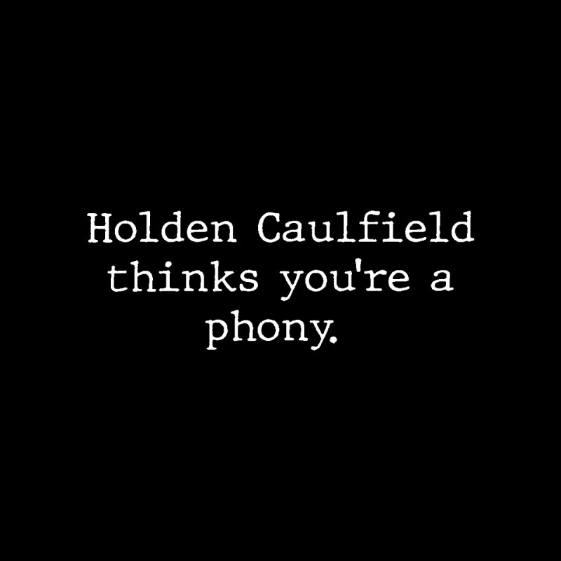 Holden Caulfield thinks you're a phony. Women's Tank by URBAN TREE CANOPY