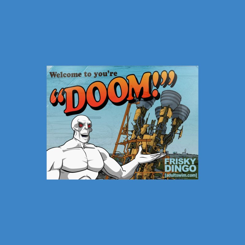 "Frisky Dingo ""Welcome to You're Doom!"" Men's T-Shirt by URBAN TREE CANOPY"