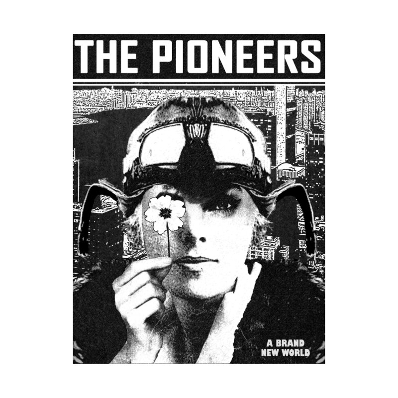 The Pioneers None  by urhere's Artist Shop