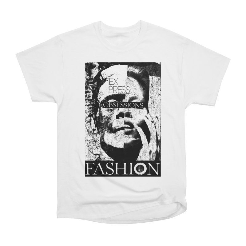 Express Obsessions Women's Classic Unisex T-Shirt by urhere's Artist Shop
