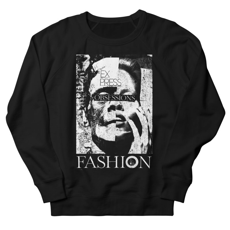 Express Obsessions Women's Sweatshirt by urhere's Artist Shop