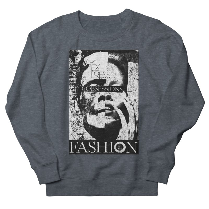 Express Obsessions Men's Sweatshirt by urhere's Artist Shop