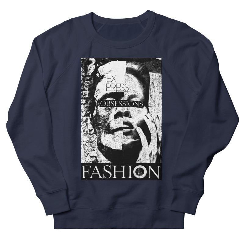 Express Obsessions Men's Sweatshirt by urhere's Artist Shop