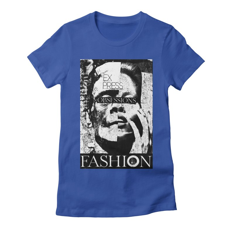 Express Obsessions Women's Fitted T-Shirt by urhere's Artist Shop