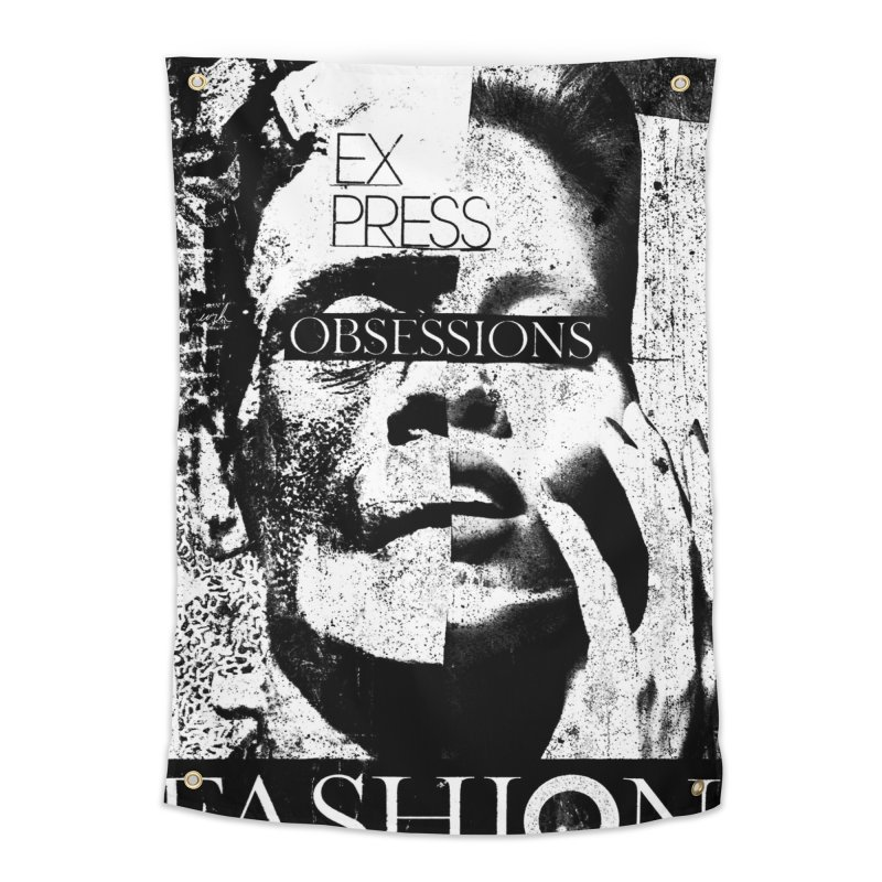 Express Obsessions Home Tapestry by urhere's Artist Shop