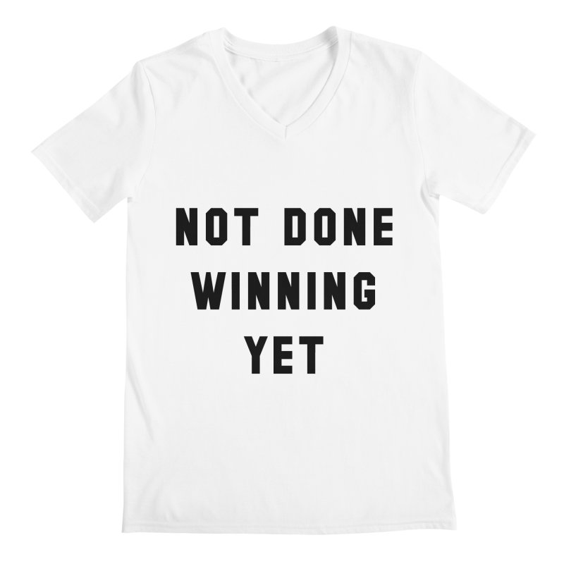 NOT DONE WINNING YET Men's V-Neck by USA WINNING TEAM™