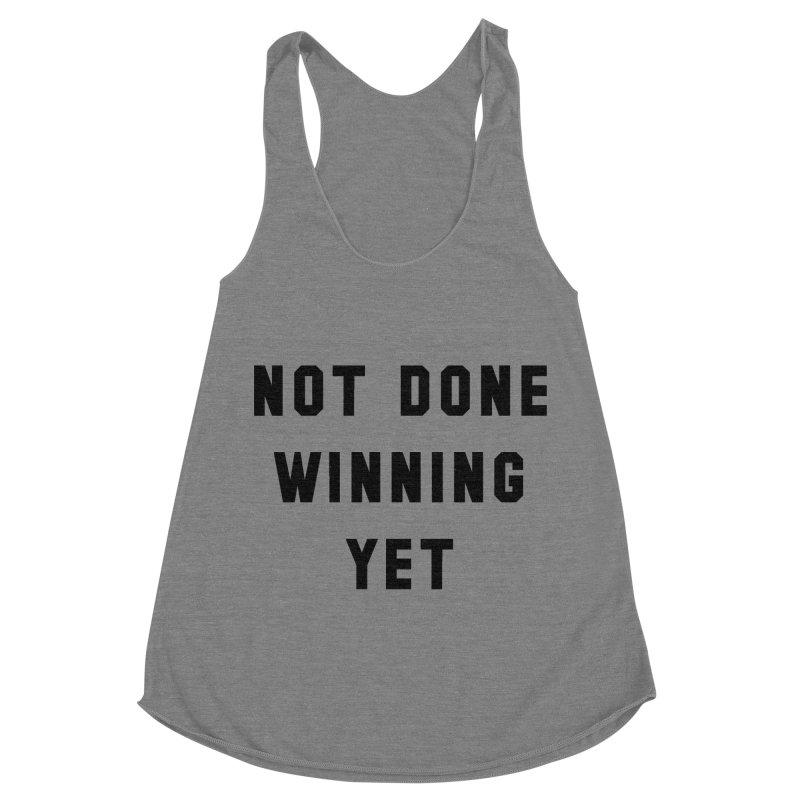 NOT DONE WINNING YET Women's Racerback Triblend Tank by USA WINNING TEAM™