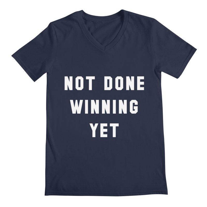 NOT DONE WINNING YET Men's V-Neck by USA WINNING TEAM™
