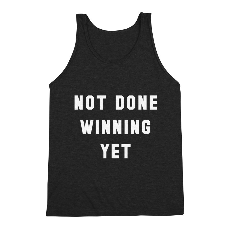 NOT DONE WINNING YET Men's Tank by USA WINNING TEAM™