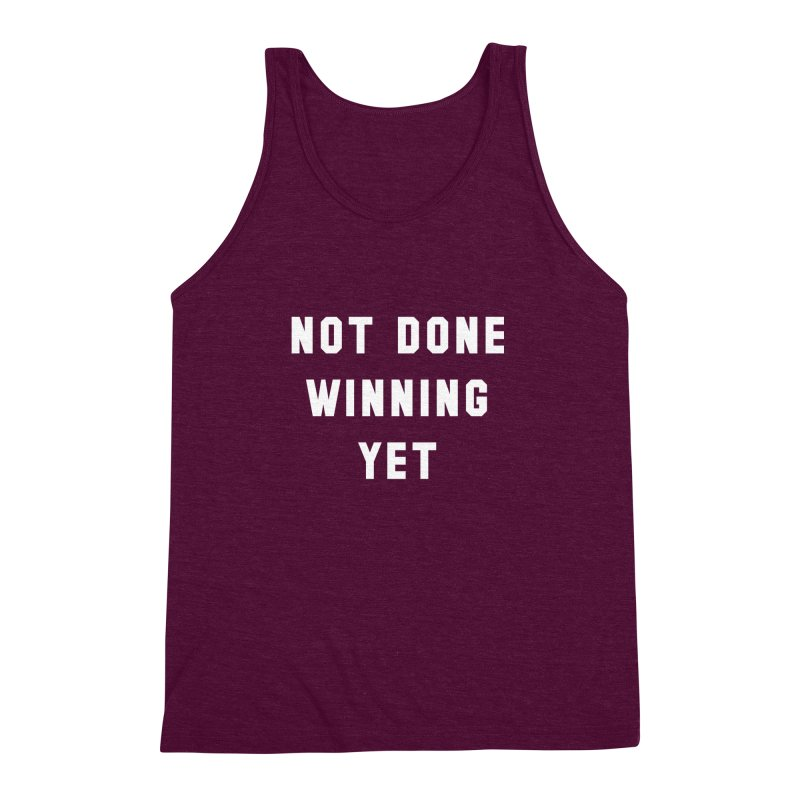 NOT DONE WINNING YET Men's Triblend Tank by USA WINNING TEAM™