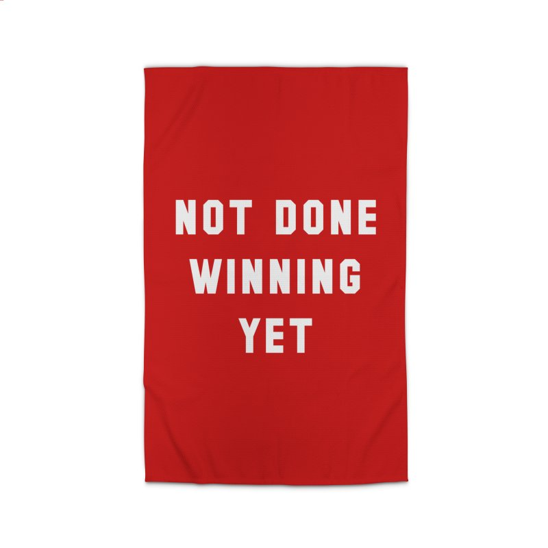 NOT DONE WINNING YET Home Rug by USA WINNING TEAM™