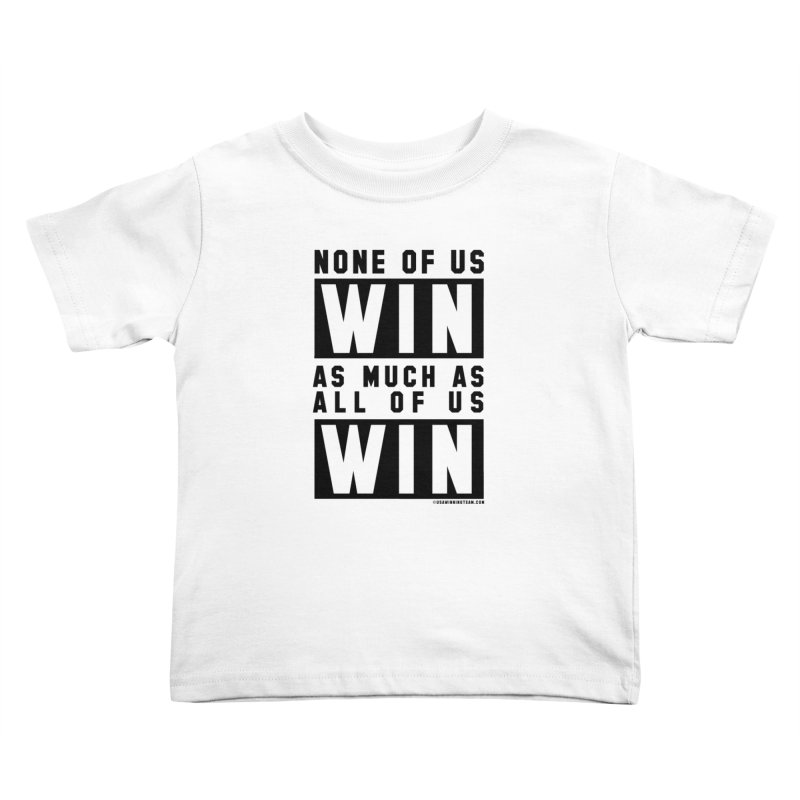 ALL OF US WIN Kids Toddler T-Shirt by USA WINNING TEAM™