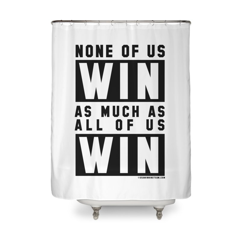 ALL OF US WIN Home Shower Curtain by USA WINNING TEAM™