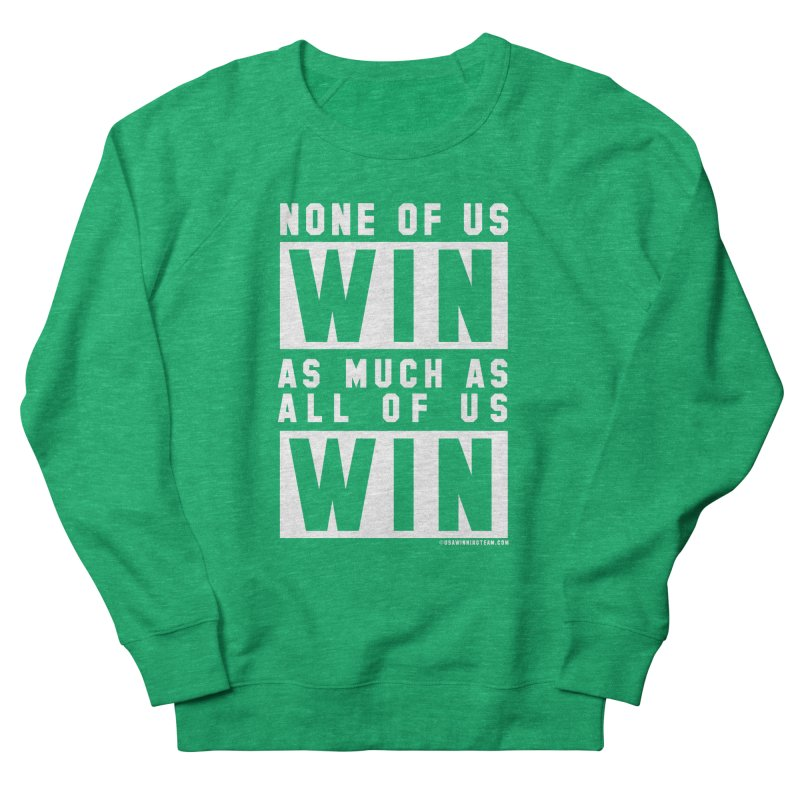 ALL OF US WIN Men's French Terry Sweatshirt by USA WINNING TEAM™