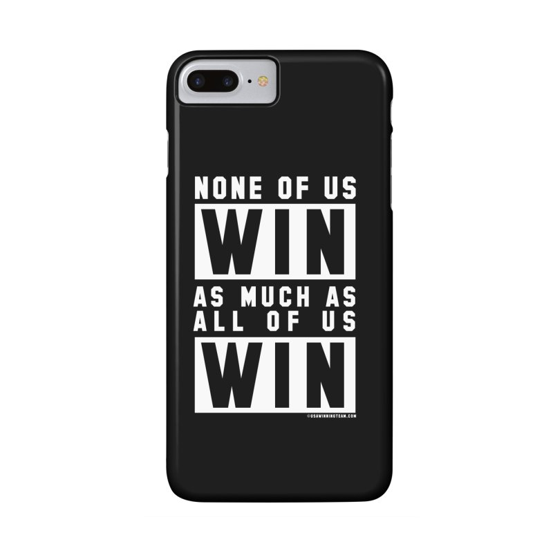 ALL OF US WIN Accessories Phone Case by USA WINNING TEAM™
