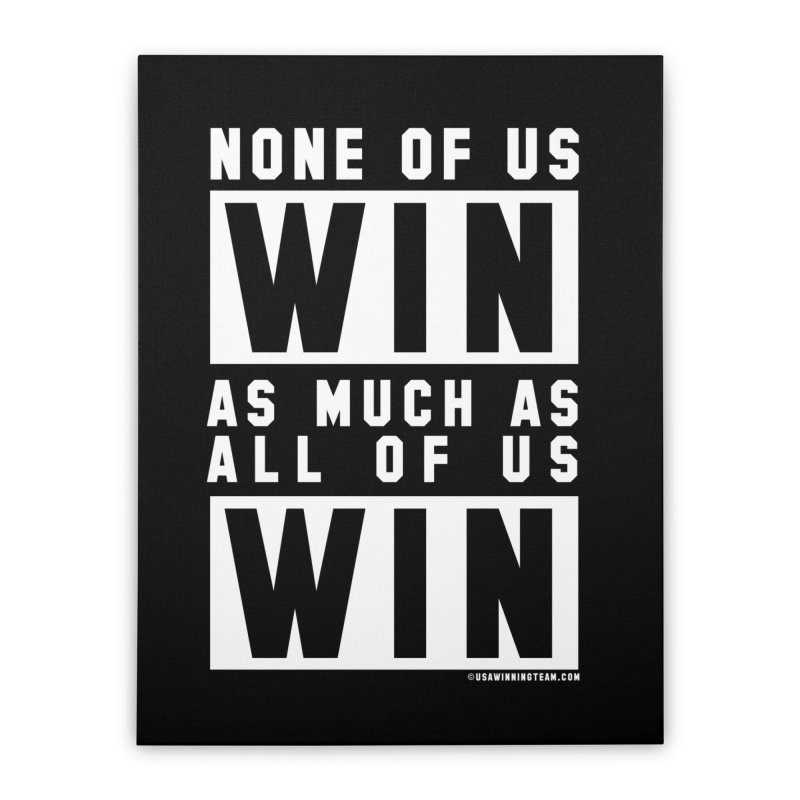ALL OF US WIN Home Stretched Canvas by USA WINNING TEAM™