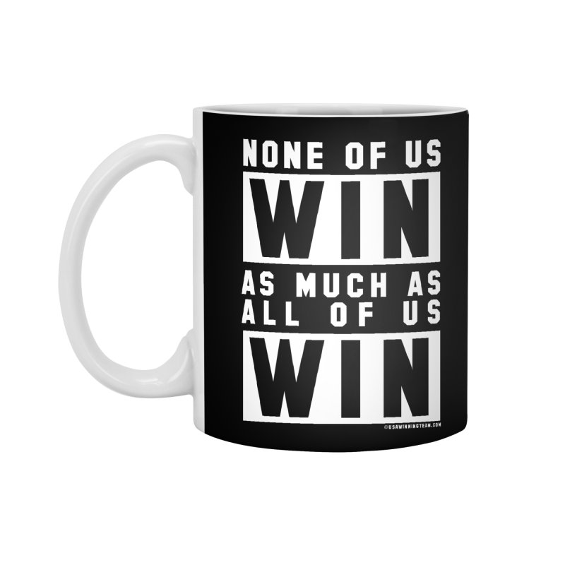 ALL OF US WIN Accessories Mug by USA WINNING TEAM™