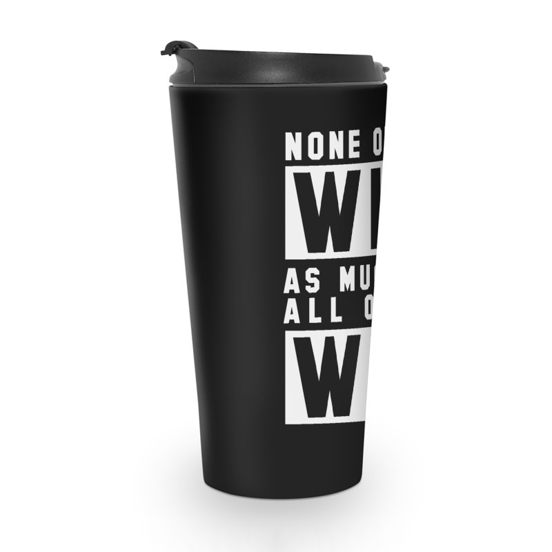 ALL OF US WIN Accessories Travel Mug by USA WINNING TEAM™