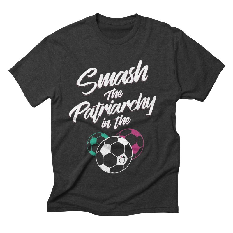 Smash the Patriarchy Men's Triblend T-Shirt by Unusual Efforts Merchandise and Prints