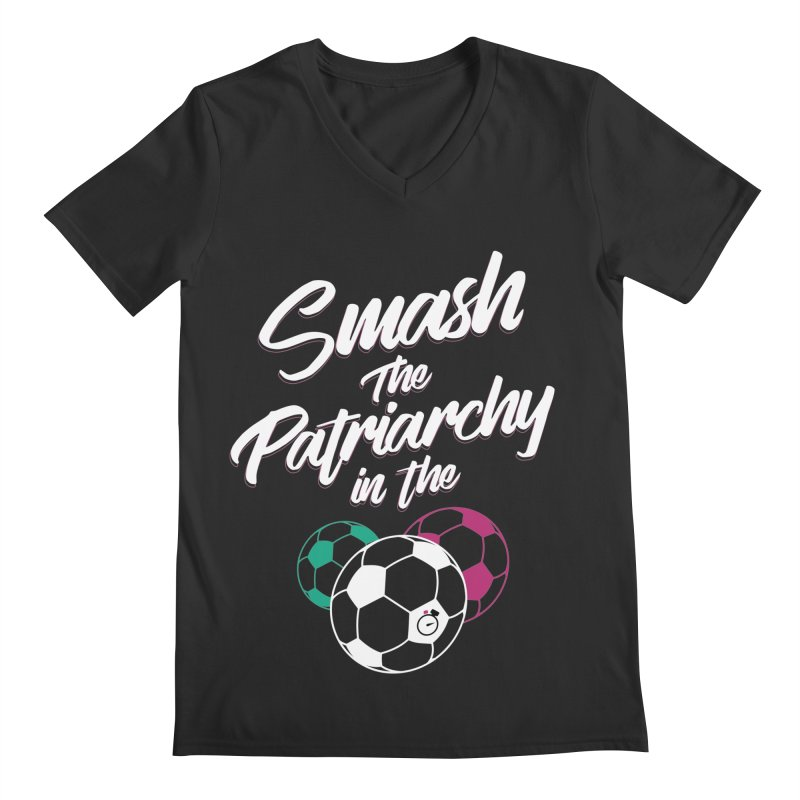 Smash the Patriarchy Men's Regular V-Neck by Unusual Efforts Merchandise and Prints