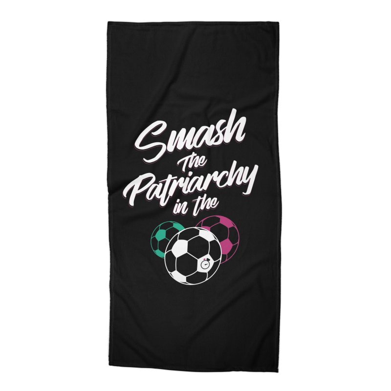 Smash the Patriarchy Accessories Beach Towel by Unusual Efforts Merchandise and Prints