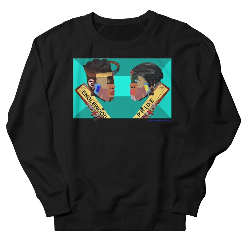 Englewood Pride Men's French Terry Sweatshirt by USUWE by Pugs Atomz