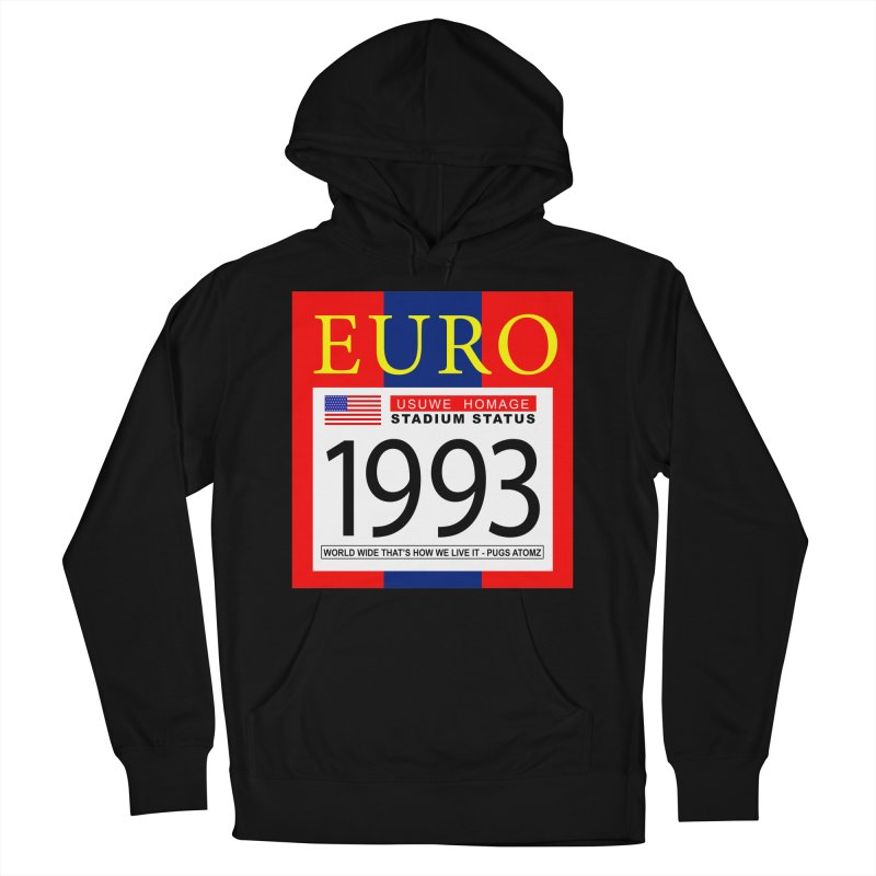EURO P Women's French Terry Pullover Hoody by USUWE by Pugs Atomz