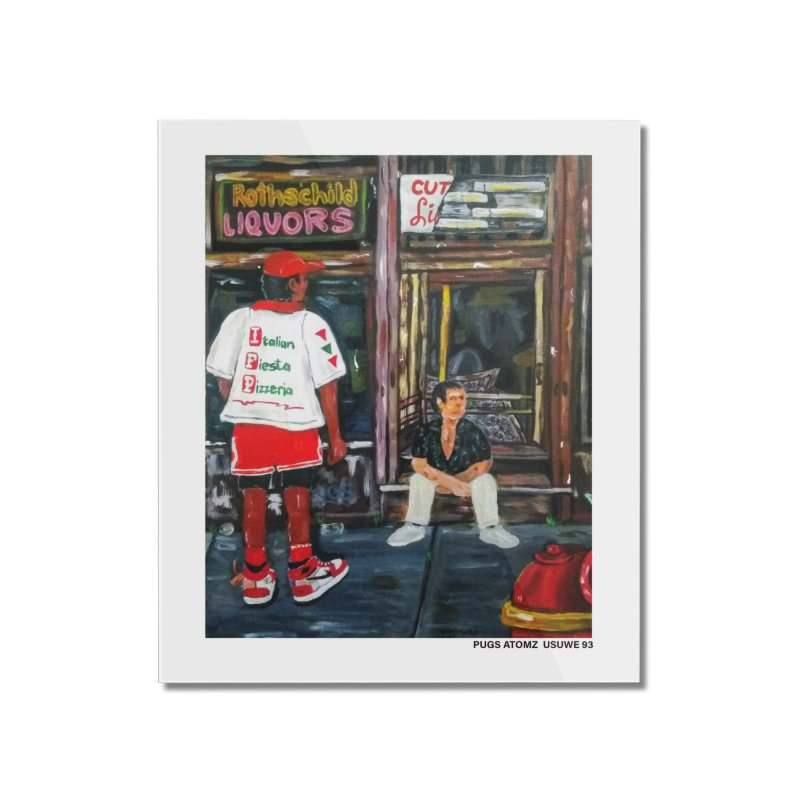 Mookie on the southside Home Mounted Acrylic Print by USUWE by Pugs Atomz
